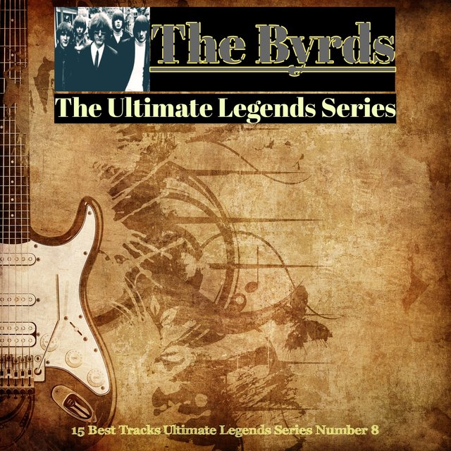 The Byrds / The Ultimate Legends Series