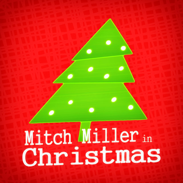 tidal listen to mitch miller in christmas on tidal