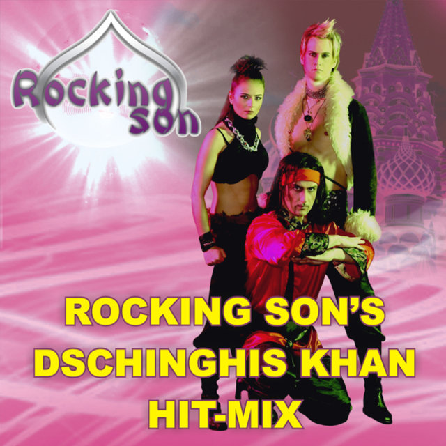Rocking Son's Dschinghis Khan Hit-Mix