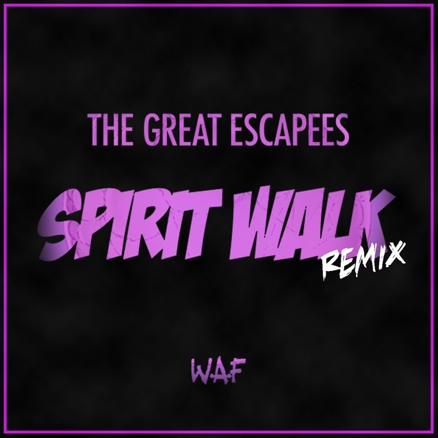 Spirit Walk (Remix)