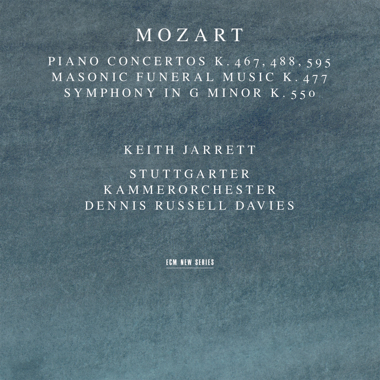Mozart: Piano Concertos K. 467, 488, 595; Masonic Funeral Music, K. 477; Symphony In G Minor, K. 550
