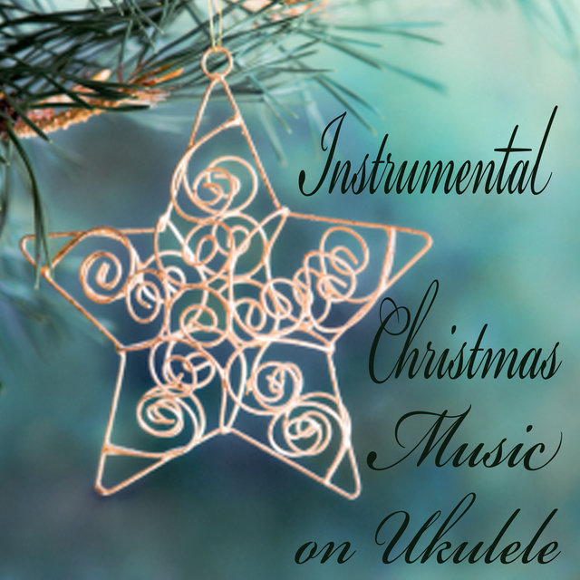 Instrumental Christmas Music on Ukulele