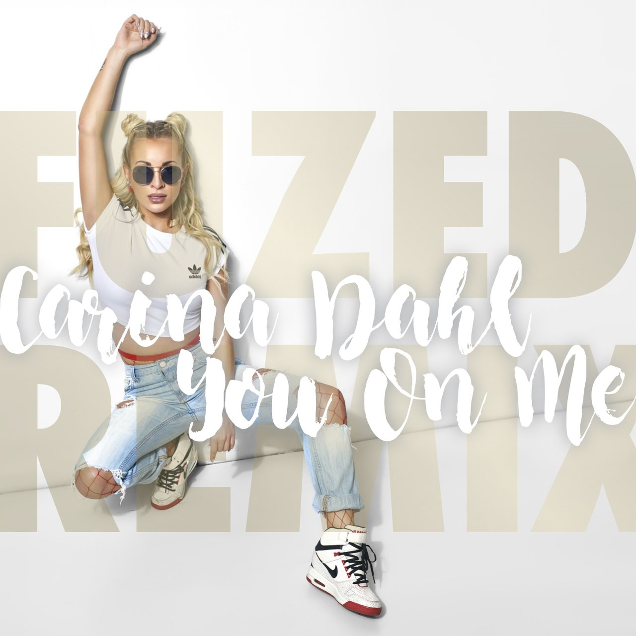 You On Me (feat. Fuzed) [Fuzed Remix]