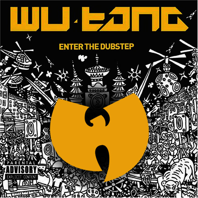 Wu Tang Meets the Dub Step