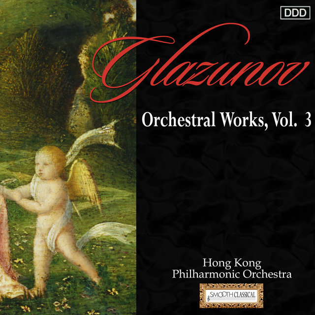 Glazunov: Orchestral Works, Vol. 3