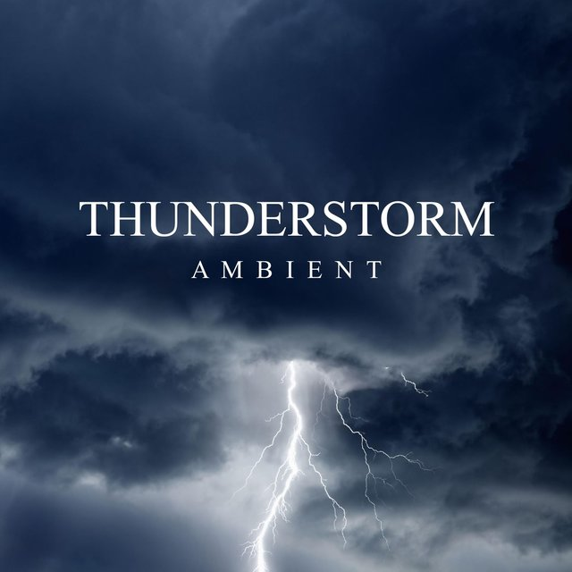 Thunderstorm Ambient