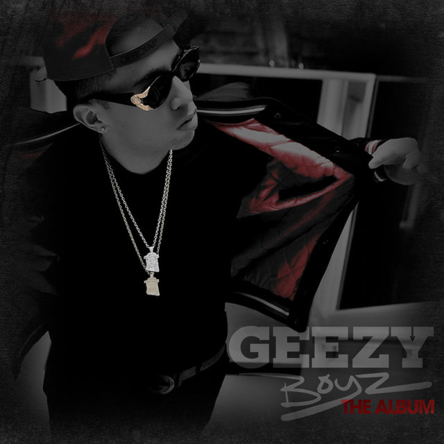 Geezy Boyz The Album