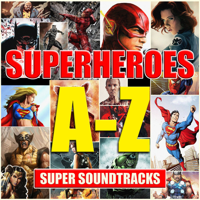Superheroes (A-Z Of Super Soundtracks)