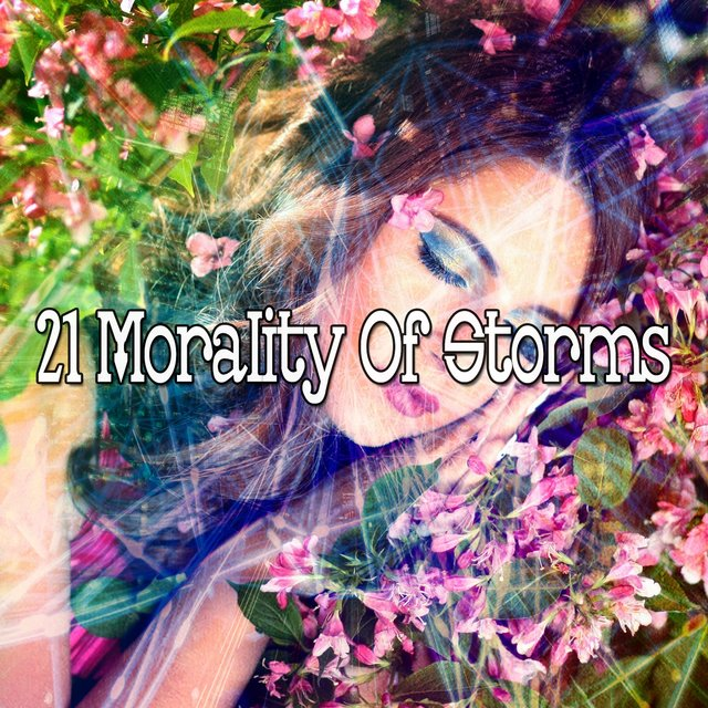 21 Morality of Storms