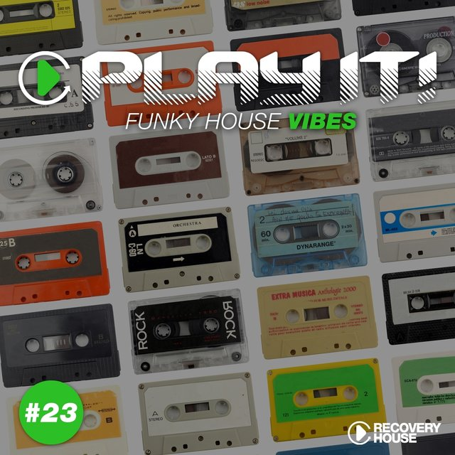 Play It! - Funky House Vibes, Vol. 23
