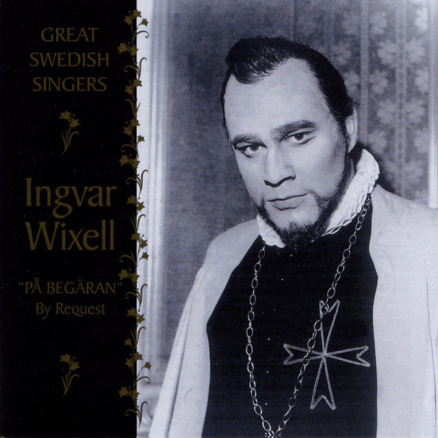 Great Swedish Singers: Ingvar Wixell (1957-1976)