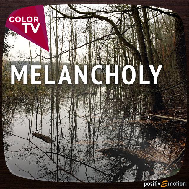 to melancholy