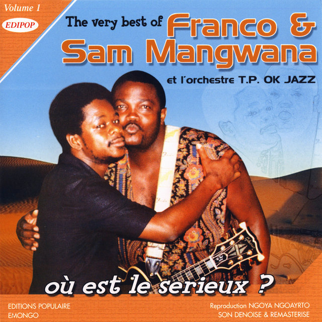 The Very Best of Franco & Sam Mangwana Vol. 1: Où Est Le Serieux?