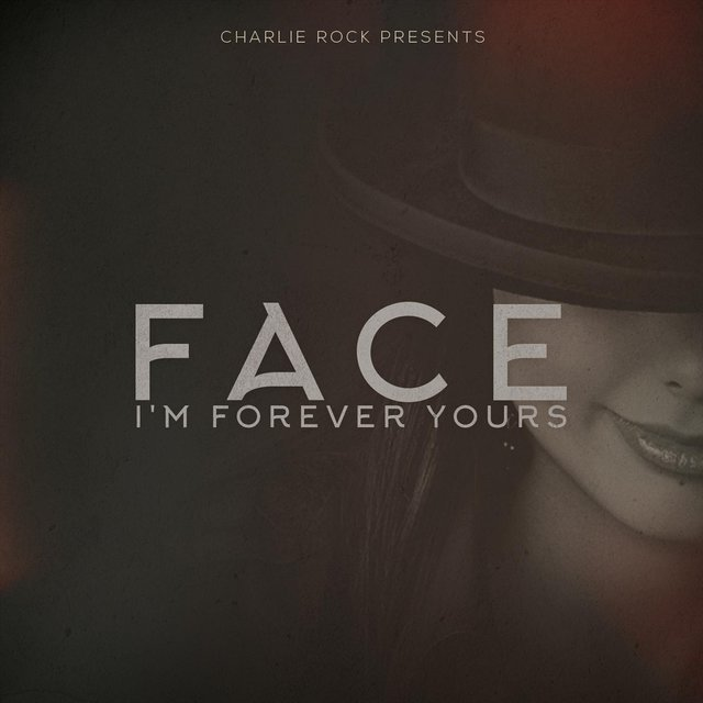 I'm Forever Yours (feat. Charlie Rock)