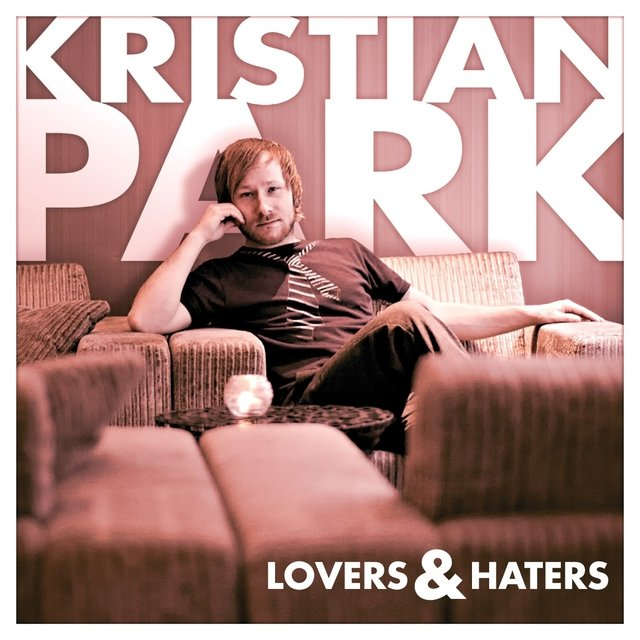 Lovers & Haters - Single