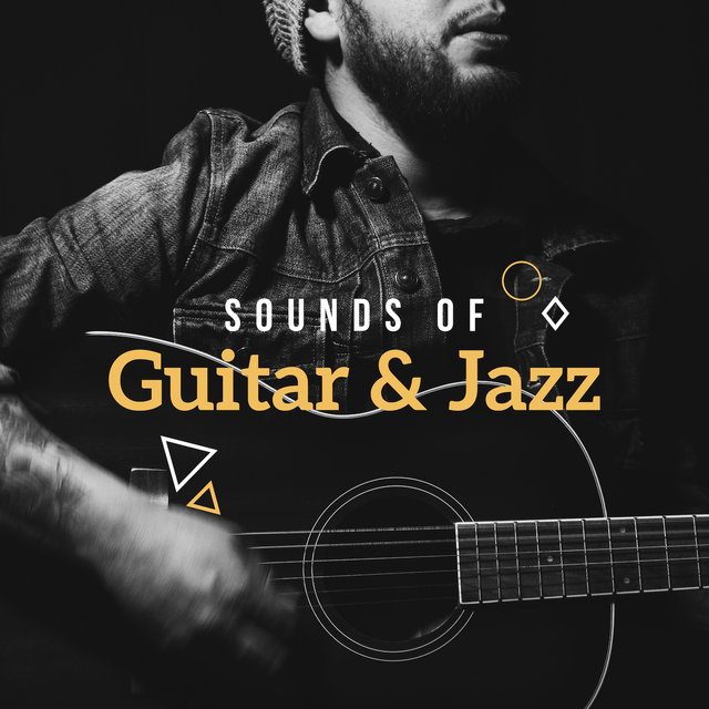 Sounds of Guitar & Jazz – Guitar Music to Rest, Instrumental Jazz Music Ambient, Modern Jazz, Pure Relaxation, Smooth Jazz Guitar