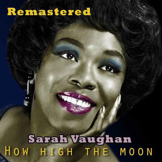 How High the Moon (Remastered)