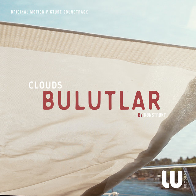 Bulutlar (Original Motion Picture Soundtrack)