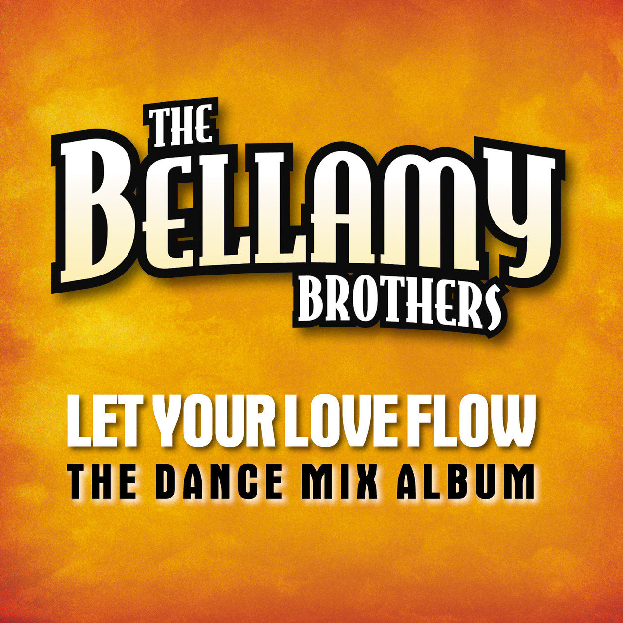 Let Your Love Flow (The Dance Mix Album)