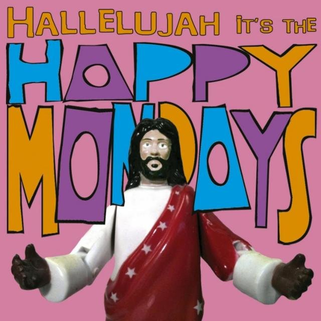 Hallelujah It's the... Happy Mondays
