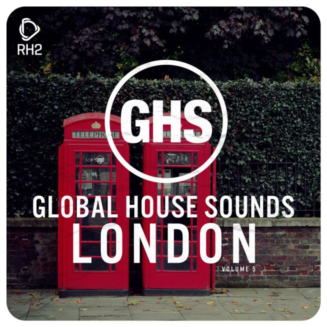 Global House Sounds - London, Vol. 5