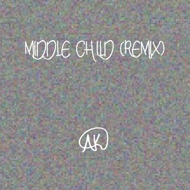 Middle Child (Remix)