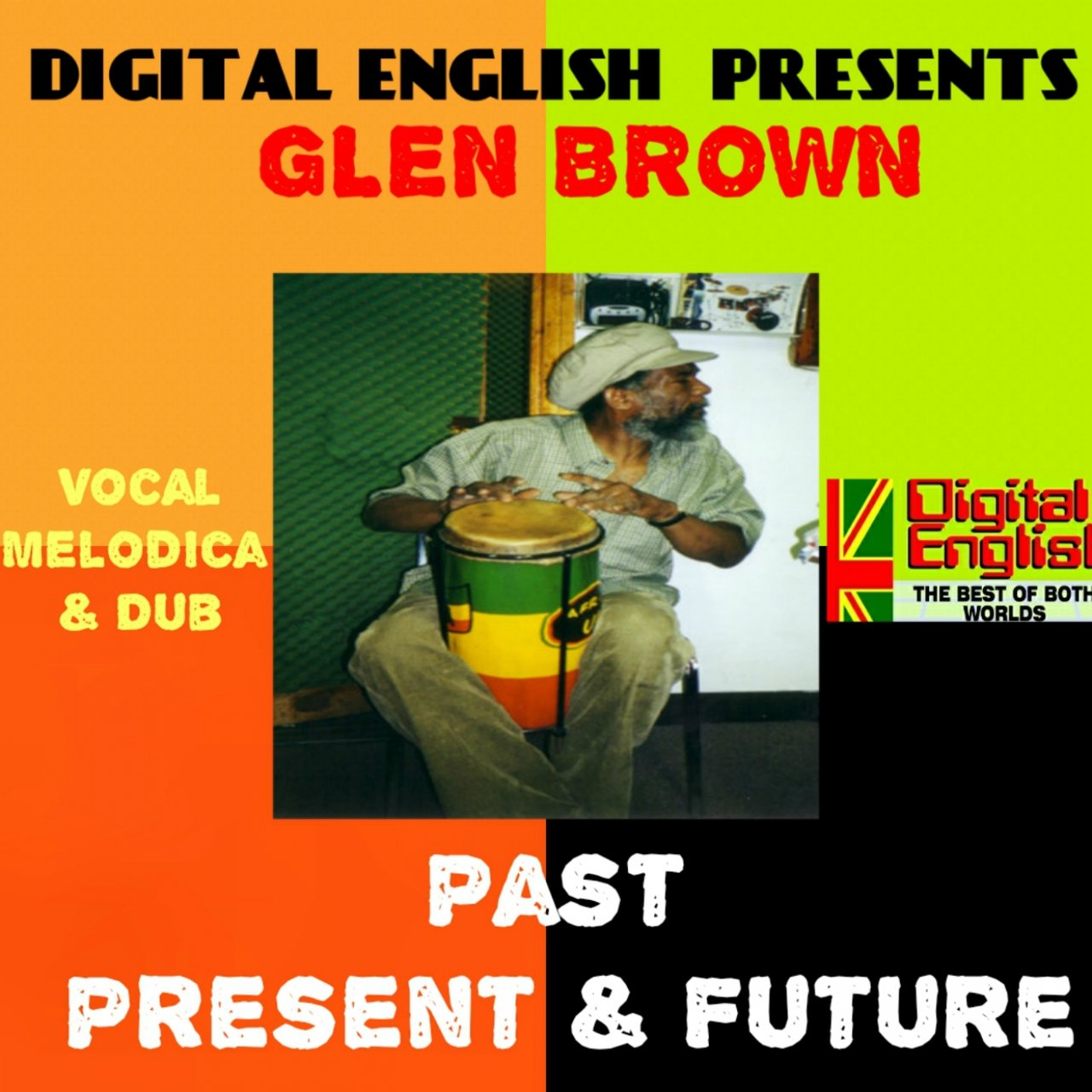 Digital English Presents Glen Brown: Past, Present & Future