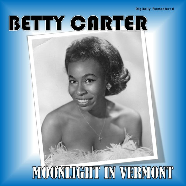 Moonlight in Vermont (Digitally Remastered)