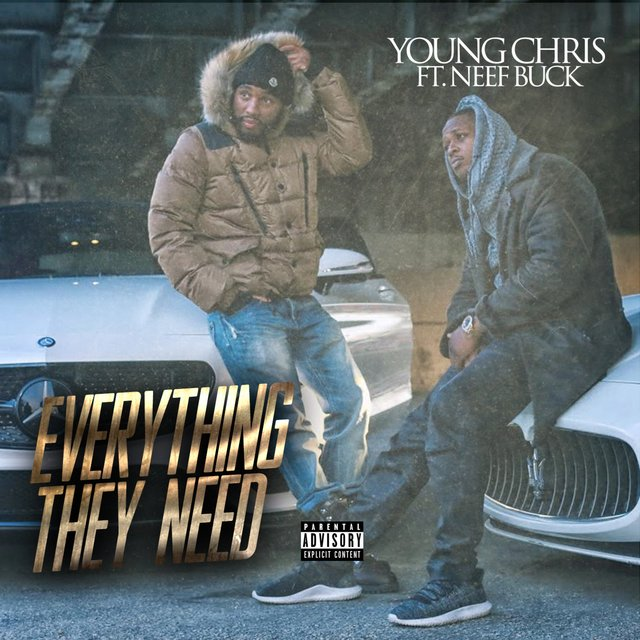 Everything They Need (feat. Neef Buck)
