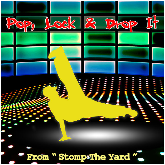 Pop, Lock & Drop It, From