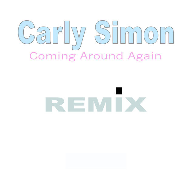 Coming Around Again - Single