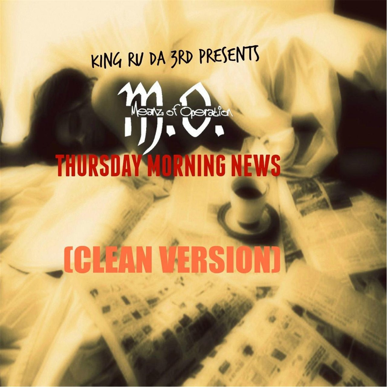 Thursday Morning News (Radio Edit) [feat. King Ru da 3rd]