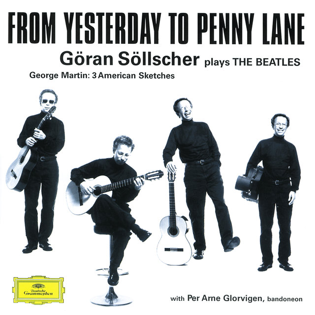 Göran Söllscher - From Yesterday to Penny Lane