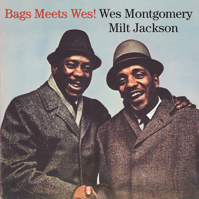 Bags Meets Wes! (Bonus Track Version)