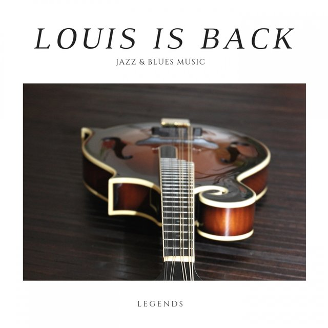 Louis is Back