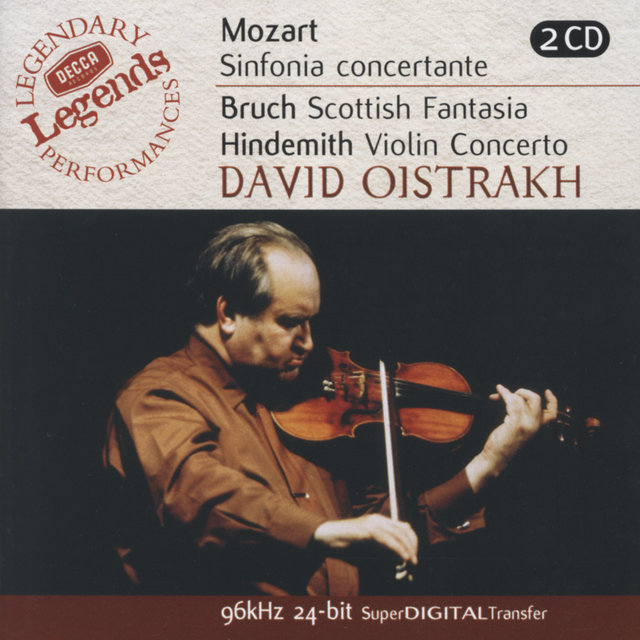 Mozart: Sinfonia Concertante/Bruch: Scottish Fantasia; Hindemith: Violin Concerto