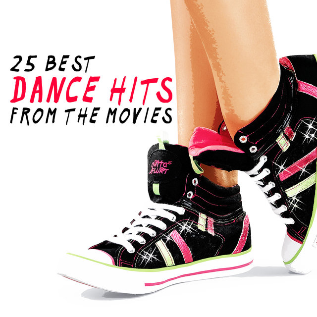 25 Best Dance Hits from the Movies