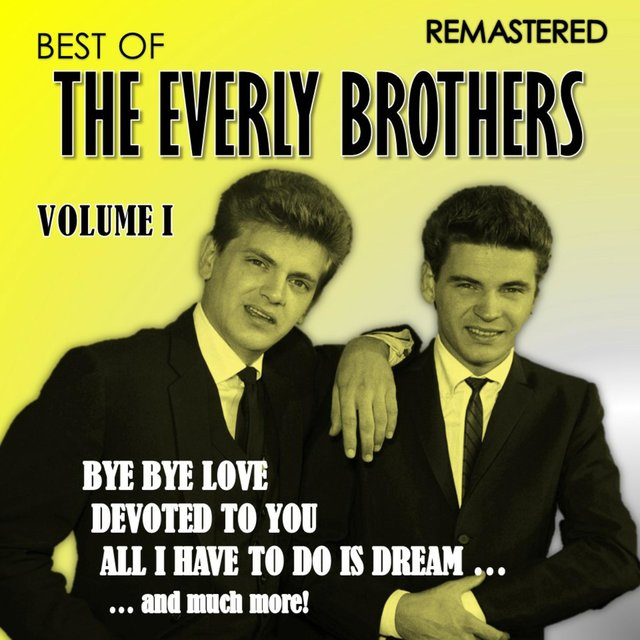 Best of the Everly Brothers - Vol. 1 (Remastered)