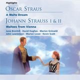 Waltzes from Vienna (highlights) (Play with songs in two acts by A. M. Willner, Heinz Reichert & Ernst Marischka · English lyrics by Desmond Carter · Music selected & arranged by Erich Wolfgang Korngold, Julius Bittner, G. H. Clutsam & Herb