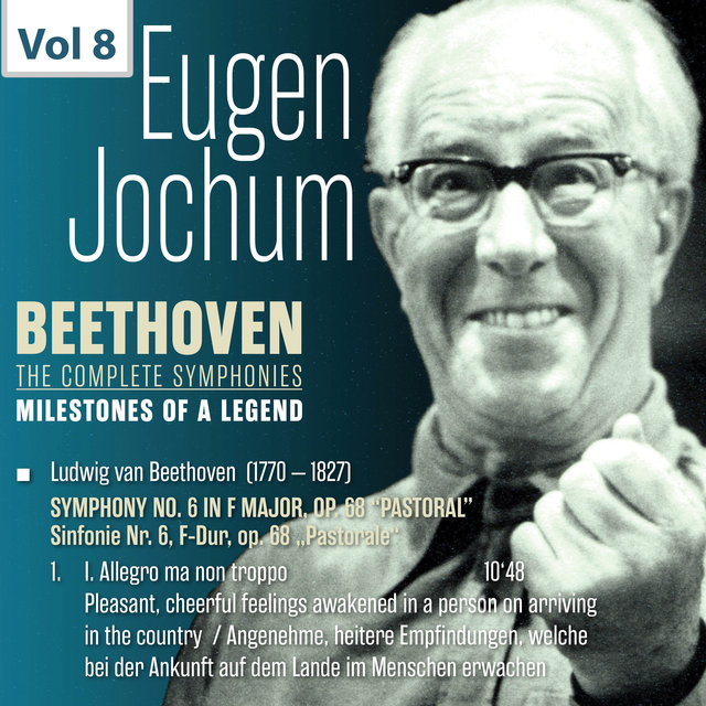 Milestones of a Legend: Eugen Jochum, Vol. 8