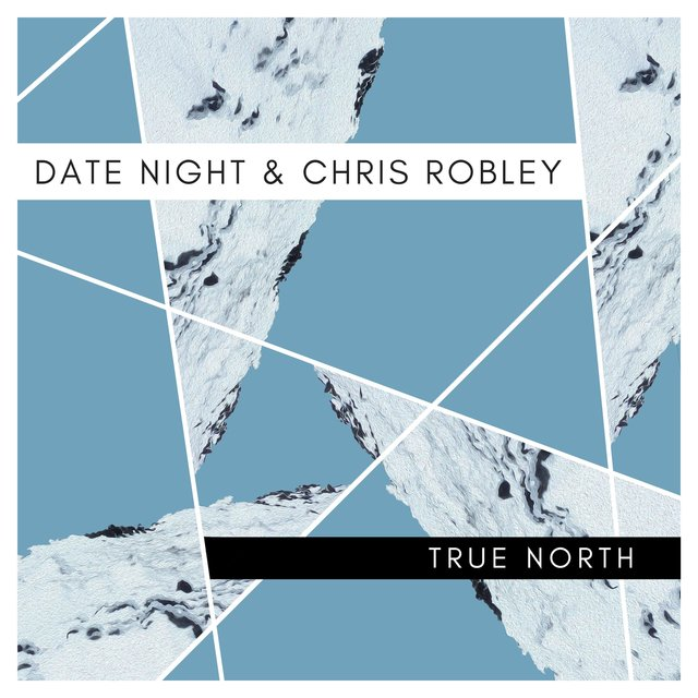 True North (feat. Chris Robley)