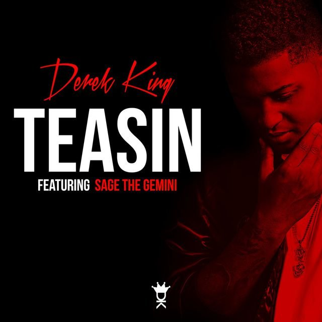 Teasin' (feat. Sage The Gemini)