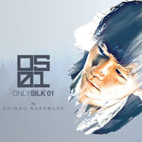 Only Silk 01 (Continuous DJ Mix)