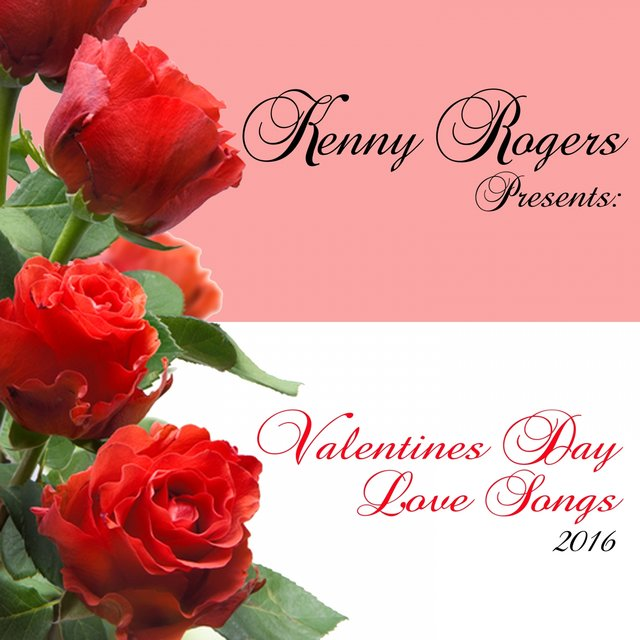 Kenny Rogers Presents: Valentines Day Love Songs 2016