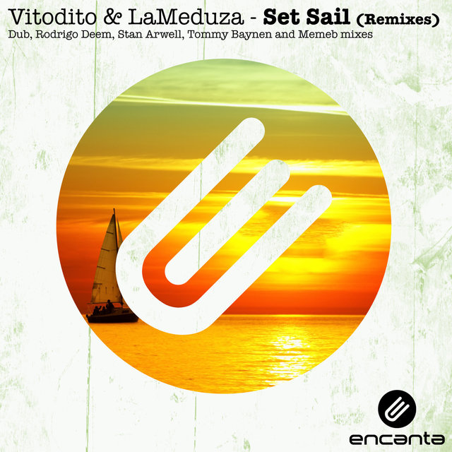 Set Sail (Remixes)