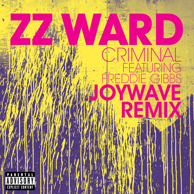 Criminal (Joywave Remix)