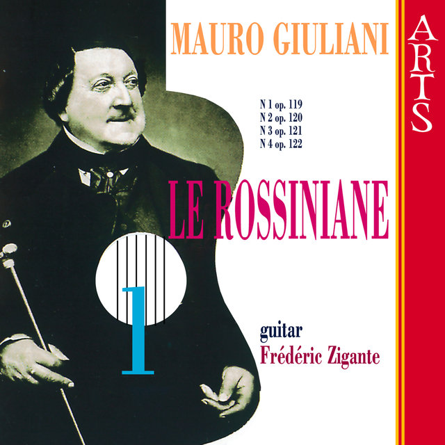 Giuliani: Le Rossiniane Vol. 1