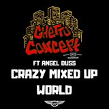 Crazy Mixed Up World (feat. Angel Duss)