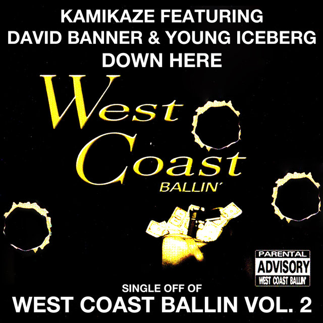 Down Here: West Coast Ballin, Vol. 2