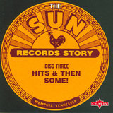 Sun Records Story - Disc Three